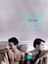 Close to His Chest (2019)