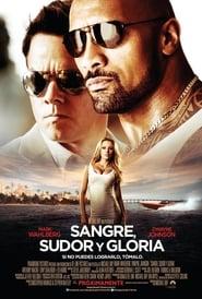 Sangre sudor y gloria (2013) | Dolor y gloria | Dolor y dinero | Pain & Gain