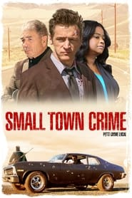 Voir Small Town Crime en streaming complet gratuit | film streaming, StreamizSeries.com