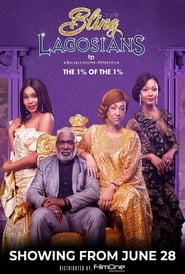 The Bling Lagosians (2019)