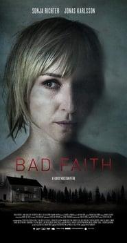 مترجم أونلاين و تحميل Bad Faith 2010 مشاهدة فيلم