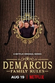 DeMarcus Family Rules – Acasă la familia DeMarcus