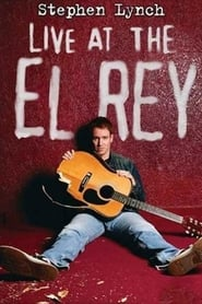 Stephen Lynch: Live at the El Rey