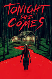 Poster Tonight She Comes