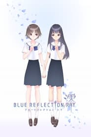 Blue Reflection Ray 2021