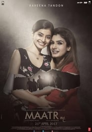 Maatr (2017) Hindi 720p WEB-DL Ganool
