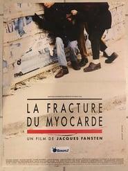La Fracture du myocarde (1991)