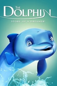 Poster The Dolphin: Story of a Dreamer 2009