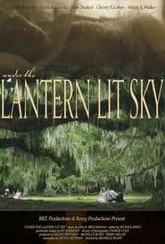 Under the Lantern Lit Sky (2021)