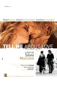 Tell Me About Love (2008), film online subtitrat