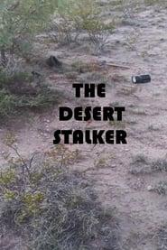The Desert Stalker (2019)