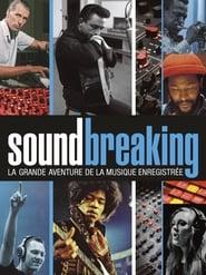 Soundbreaking, la grande aventure de la musique enregistrée 2017