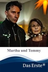 Martha und Tommy (2021)