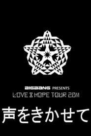 Love & Hope Tour 2011