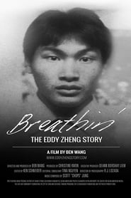 Breathin': The Eddy Zheng Story 2016