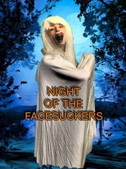 Night of the Facesuckers (2019)