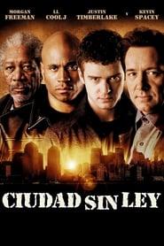 Ciudad sin ley 2005