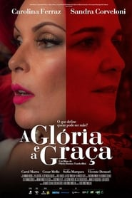 Filme – A Glória e a Graça