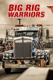 Big Rig Warriors