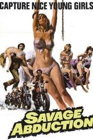 Savage Abduction (1973)