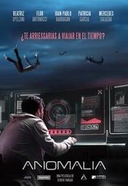 Ver Anomalía Online HD Castellano, Latino y V.O.S.E (2018)