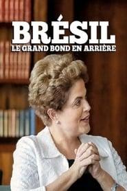 Brésil: le grand bond en arrière 2016