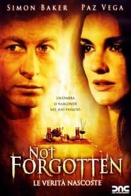 Not forgotten - Le verità nascoste 2009