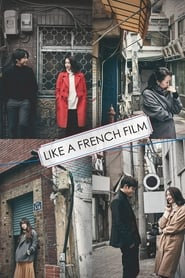 Like a French Film (2016)