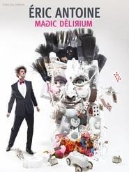 Eric Antoine - Magic Delirium 2015