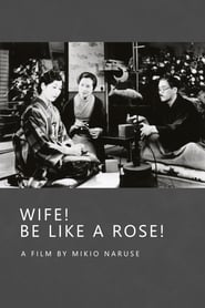 Wife! Be Like a Rose!