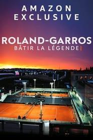 Roland-Garros: bâtir la légende (2021)