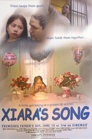 مترجم أونلاين و تحميل Xiara's Song 2005 مشاهدة فيلم