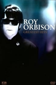 Roy Orbison: Greatest Hits 2003