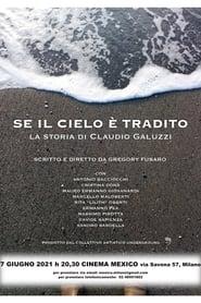 Se il cielo è tradito - La storia di Claudio Galuzzi
