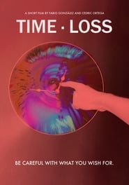 Ver Time Loss Online HD Español y Latino (2018)