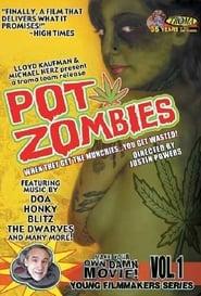 Pot Zombies (2005)