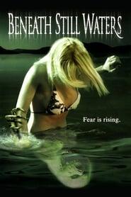 Beneath Still Waters (2005)