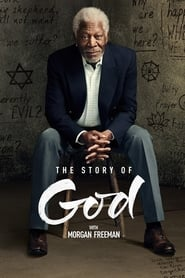Image The Story of God with Morgan Freeman