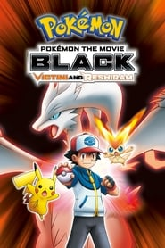Pokémon the Movie Black: Victini and Reshiram (2011)