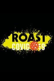 Roast Covid-19 (2020)