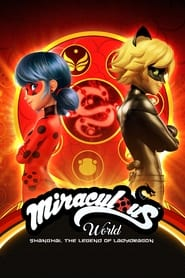 Miraculous World: Shanghai - The Legend of Ladydragon (2021) poster