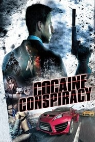 Cocaine Conspiracy Full Movie Online