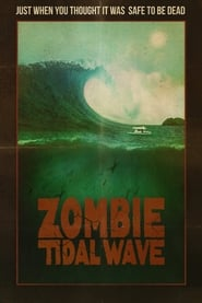 Zombie Tidal Wave (2019) Watch Online Free