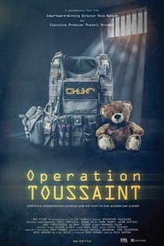 مشاهدة فيلم Operation Toussaint: Operation Underground Railroad and the Fight to End Modern Day Slavery مترجم