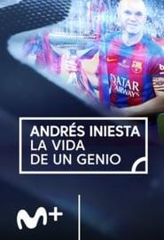 Andres Iniesta, la vida de un genio (2018)
