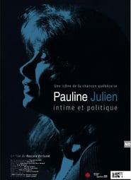 Pauline Julien, intime et politique 2018