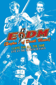 Смотреть Eagles of Death Metal - I Love You All The Time: Live At The Olympia in Paris
