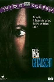 Getäuscht (1991)