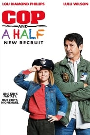 Cop and a Half: New Recruit (2017) HDRip Full Movie Watch Online Free