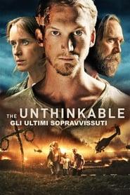 Unthinkable – Gli ultimi sopravvissuti